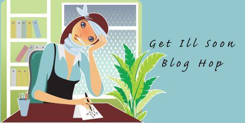 Get Ill Soon Blog Hop Banner
